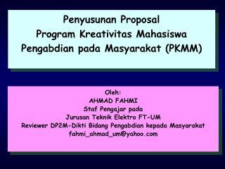 Penyusunan Proposal Program Kreativitas Mahasiswa Pengabdian pada Masyarakat (PKMM)