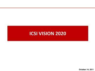 ICSI VISION 2020