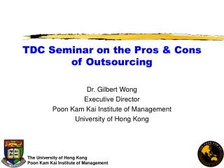TDC Seminar on the Pros & Cons of Outsourcing