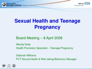 Sexual Health and Teenage Pregnancy