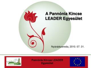 A Pann�nia Kincse LEADER Egyes�let