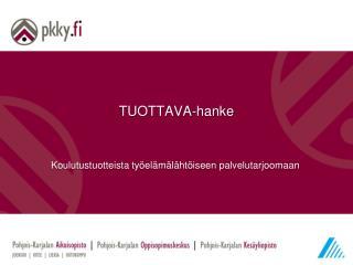 TUOTTAVA-hanke