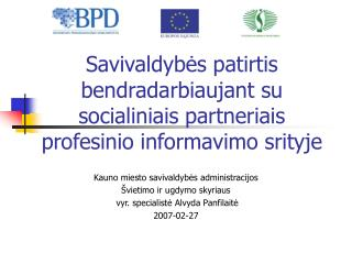 Savivaldybės patirtis bendradarbiaujant su socialiniais partneriais profesinio informavimo srityje