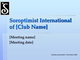 Soroptimist International of [Club Name]