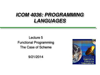 ICOM 4036: PROGRAMMING LANGUAGES