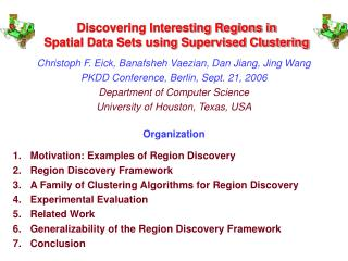 Discovering Interesting Regions in Spatial Data Sets using Supervised Clustering
