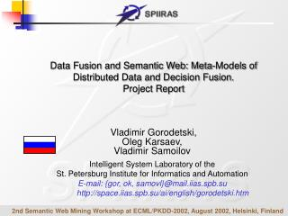 Data Fusion and Semantic Web: Meta-Models of Distributed Data and Decision Fusion . Project Report