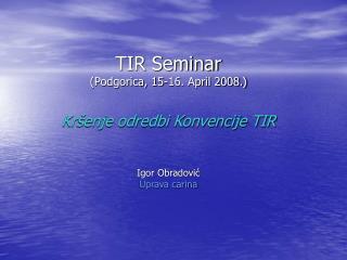 Bitniji pojmovi u sistemu TIR