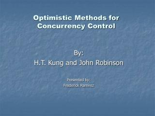 Optimistic Methods for Concurrency Control