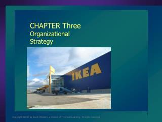 CHAPTER Three Organizational Strategy