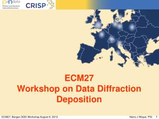 ECM27 Workshop on Data Diffraction Deposition