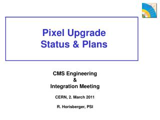 Pixel Upgrade Status & Plans