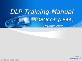 ROBOCOP (L64A) October 2004