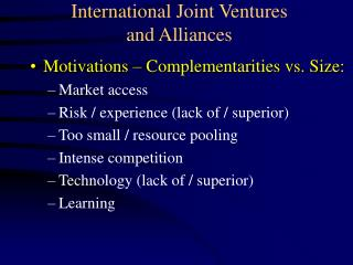 International Joint Ventures  and Alliances
