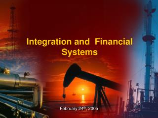 Integration and  Financial Systems