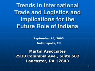 Trends in International Trade and Logistics and Implications for the  Future Role of Indiana