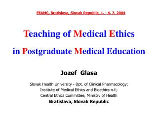 T eaching of  M edical  E thics in  P ostgraduate  M edical Education