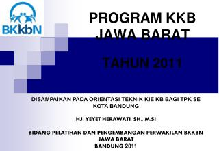 PROGRAM K K B  JAWA BARAT