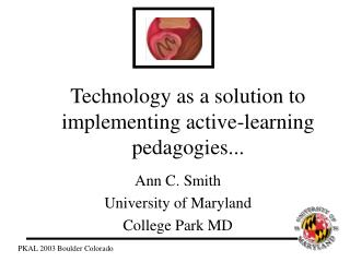 Technology as a solution to implementing active-learning pedagogies...