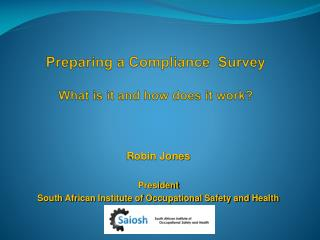 Preparing a Compliance  Survey What is it and how does it work?