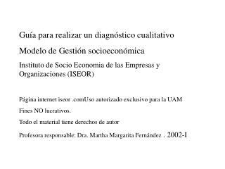 Guía para realizar un diagnóstico cualitativo  Modelo de Gestión socioeconómica