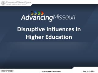Disruptive Influences in Higher Education