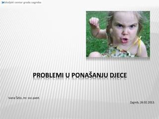 Problemi u ponašanju djece