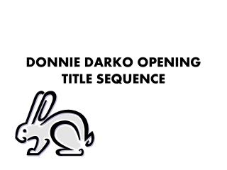 DONNIE DARKO OPENING TITLE SEQUENCE