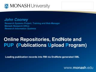 Online Repositories, EndNote and  PUP   ( P ublications  U pload  P rogram)