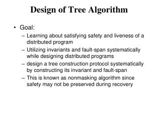 Design of Tree Algorithm
