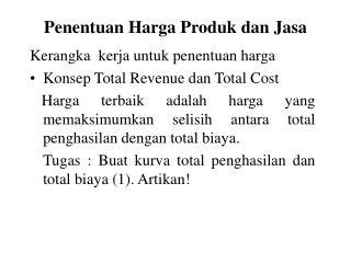 Penentuan Harga Produk dan Jasa