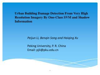 Peijun Li, Benqin Song and Haiqing Xu Peking University, P. R. China Email: pjli@pku