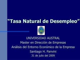 """Tasa Natural de Desempleo"""