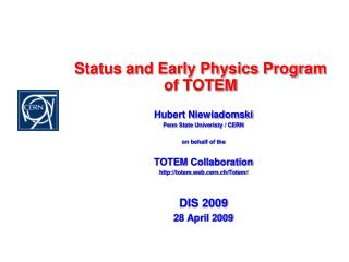 Status and Early Physics Program of TOTEM