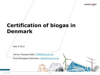 Certification of biogas in Denmark