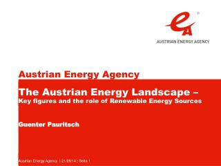 The Austrian Energy Landscape – Key figures and the role of Renewable Energy Sources