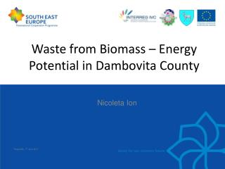 Waste from Biomass – Energy Potential in Dambovita County