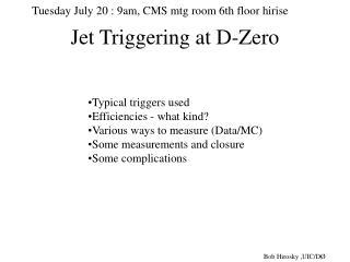 Jet Triggering at D-Zero