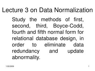 Lecture 3 on Data Normalization