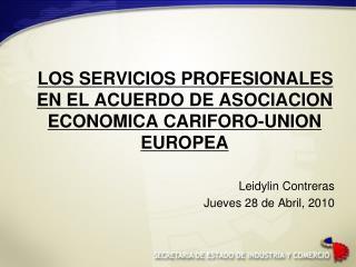 LOS SERVICIOS PROFESIONALES EN EL ACUERDO DE ASOCIACION ECONOMICA CARIFORO-UNION EUROPEA