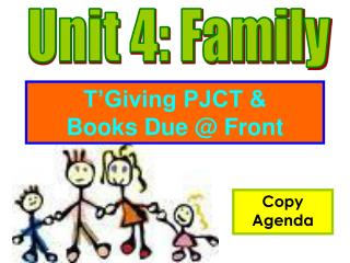 T'Giving PJCT &  Books Due @ Front
