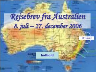 Rejsebrev fra Australien 8. juli – 27. december 2006