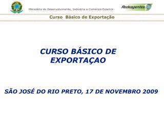 S O JOS  DO RIO PRETO, 17 DE NOVEMBRO 2009