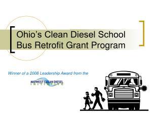 Ohio s Clean Diesel School Bus Retrofit Grant Program