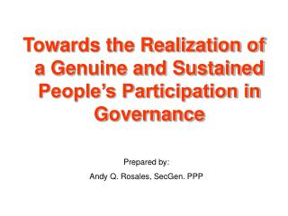 Towards the Realization of a Genuine and Sustained People's Participation in Governance