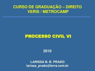 PROCESSO CIVIL VI