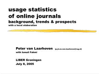 usage statistics of online journals background, trends & prospects with a local elaboration