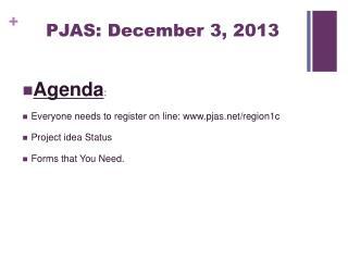 PJAS: December 3, 2013