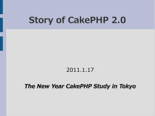 Story of CakePHP 2.0