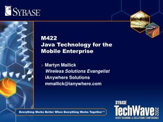 M422 Java Technology for the Mobile Enterprise